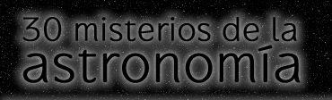 Misterios de la Astronomía